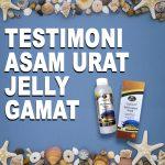 Testimoni Jelly Gamat Gold G Untuk Asam Urat