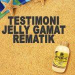 Testimoni Jelly Gamat Gold G Untuk Rematik