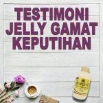 Testimoni Jelly Gamat Gold G Untuk Keputihan