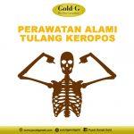 Perawatan Alami Tulang Keropos